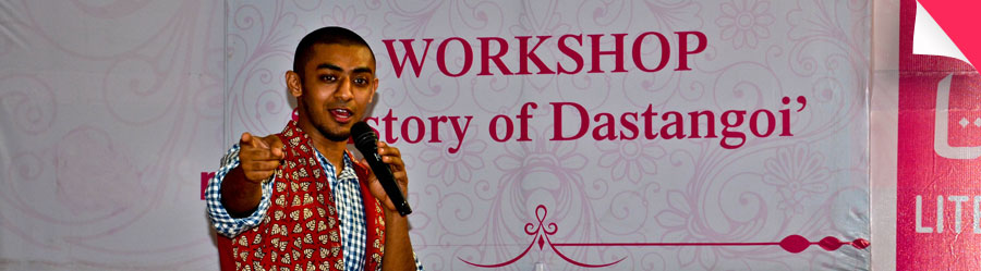 Workshop : 'History of Dastangoi' by Ankit Chadha